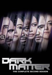 Тёмная материя 2 сезон скачать бесплатно в хорошем качестве